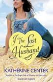 The Lost Husband, Katherine Center