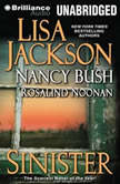 Sinister, Lisa Jackson