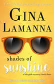 Shades of Sunshine, Gina LaManna