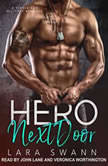 Hero Next Door A Single Dad Military Romance, Lara Swann