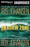 Shadow Zone, Iris Johansen