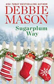 Sugarplum Way, Debbie Mason
