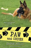 Paw and Order, Diane Kelly