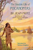 The Double Life of Pocahontas, Jean Fritz