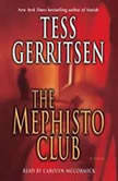 The Mephisto Club: A Rizzoli & Isles Novel, Tess Gerritsen