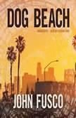 Dog Beach, John Fusco