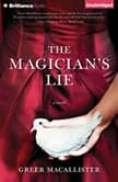 The Magician's Lie, Greer Macallister