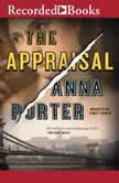 The Appraisal, Anna Porter