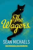 The Wagers, Sean Michaels
