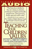 Teaching Your Children Values, Linda Eyre