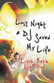 Last Night a DJ Saved My Life, Lyah Beth LeFlore