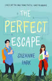 Perfect Escape, The, Suzanne Park