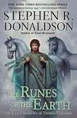The Runes of the Earth The Last Chronicles of Thomas Convenant, Stephen R. Donaldson
