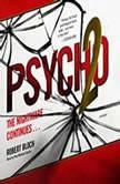 Psycho II The Psycho Trilogy, Book 2, Robert Bloch