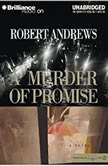 A Murder of Promise, Robert Andrews