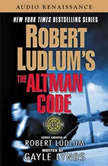Robert Ludlum's The Altman Code A Covert-One Novel, Robert Ludlum