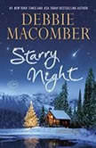 Starry Night A Christmas Novel, Debbie Macomber