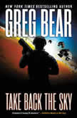 Take Back the Sky, Greg Bear