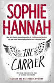 The Carrier, Sophie Hannah
