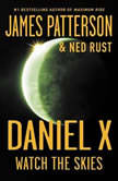 Daniel X: Demons and Druids Demons and Druids, James Patterson
