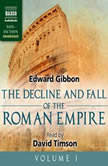 The Decline and Fall of the Roman Empire, Volume I, Edward Gibbon