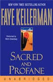 Sacred and Profane, Faye Kellerman