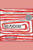 Big Machine, Victor LaValle