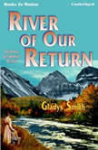 River Of Our Return, Gladys Smith
