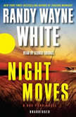 Night Moves, Randy Wayne White