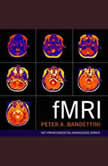fMRI, Peter A. Bandettini