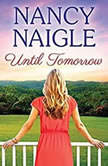 Until Tomorrow, Nancy Naigle