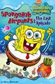 SpongeBob Squarepants #8: SpongeBob AirPants: The Lost Episode, Kitty Richards