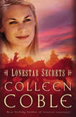Lonestar Secrets, Colleen Coble