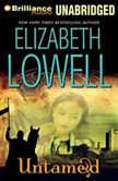 Untamed, Elizabeth Lowell
