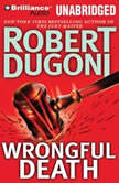 Wrongful Death, Robert Dugoni