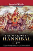 War with Hannibal, Titus Livius Livy