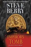 The Emperor's Tomb, Steve Berry
