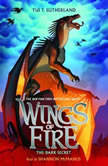 Wings of Fire, Book #4: The Dark Secret, Tui T. Sutherland