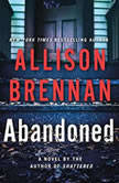 Abandoned, Allison Brennan