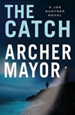 The Catch, Archer Mayor
