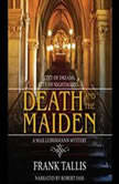 Death and the Maiden, Frank Tallis