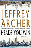 Heads You Win, Jeffrey Archer