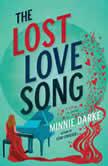 The Lost Love Song A Novel, Minnie Darke