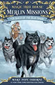 Magic Tree House #54: Balto of the Blue Dawn, Mary Pope Osborne