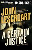 A Certain Justice, John Lescroart