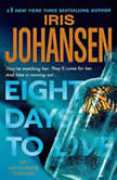 Eight Days to Live, Iris Johansen