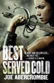Best Served Cold, Joe Abercrombie