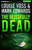 The Blissfully Dead, Mark Edwards