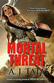 Mortal Threat