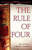 The Rule of Four, Ian Caldwell